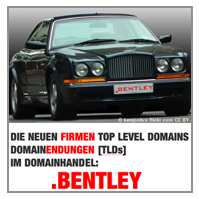 Die neuen Firmen Top Level Domains TLDs z.B. die neue Domainendung / Internetadresse .bentley [dot-bentley]  im Domainhandel. Abb./Foto: BENTLEY CONTINENTAL T